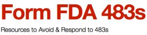 Avoiding and Responding to FormFDA483s
