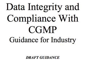 Data Integrity cGMP FDA draft guidance