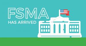 FSMA Has Arrived