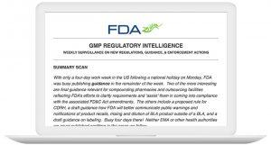 GMP Regulatory Newsletter: Summary Scan